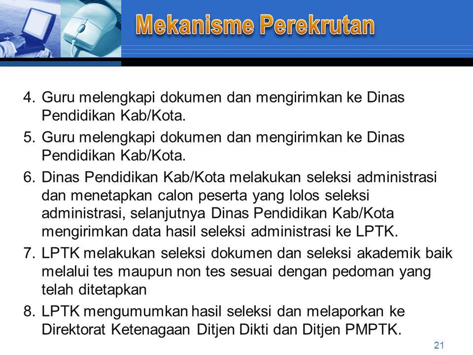1.Ditjen PMPTK bersama Ditjen Dikti menetapkan kuota provinsi berdasarkan data jumlah guru secara nasional.