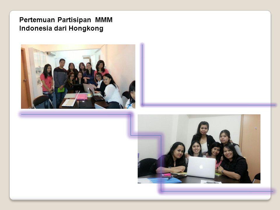 Pertemuan Partisipan MMM Indonesia dari Hongkong