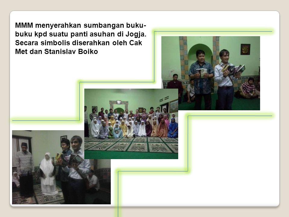 MMM menyerahkan sumbangan buku- buku kpd suatu panti asuhan di Jogja.