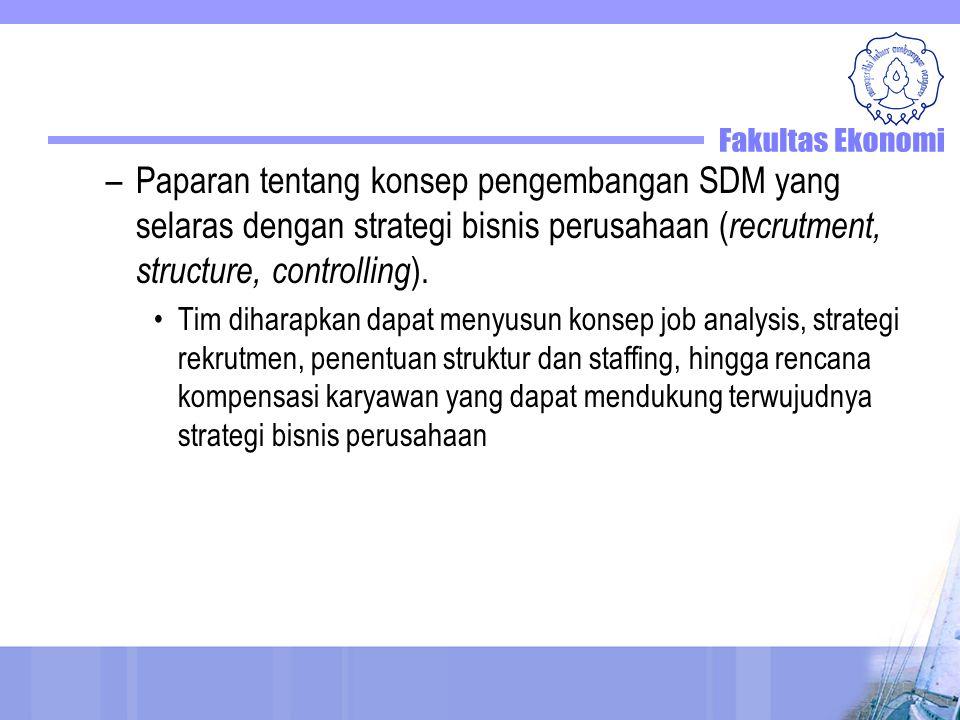 –Paparan tentang konsep pengembangan SDM yang selaras dengan strategi bisnis perusahaan ( recrutment, structure, controlling ).