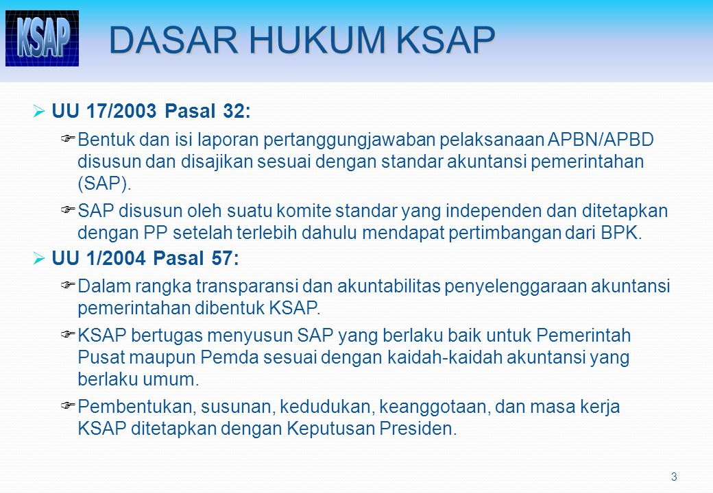 ORGANISASI KSAP: SUSUNAN KEANGGOTAAN & TUGAS  KSAP ditetapkan dengan Keppres No.