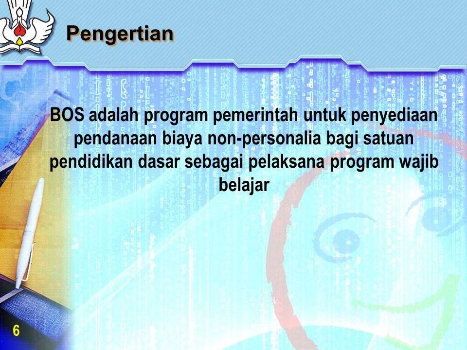Pengertian BOS adalah program pemerintah untuk penyediaan pendanaan biaya non-personalia bagi satuan pendidikan dasar sebagai pelaksana program wajib belajar 6