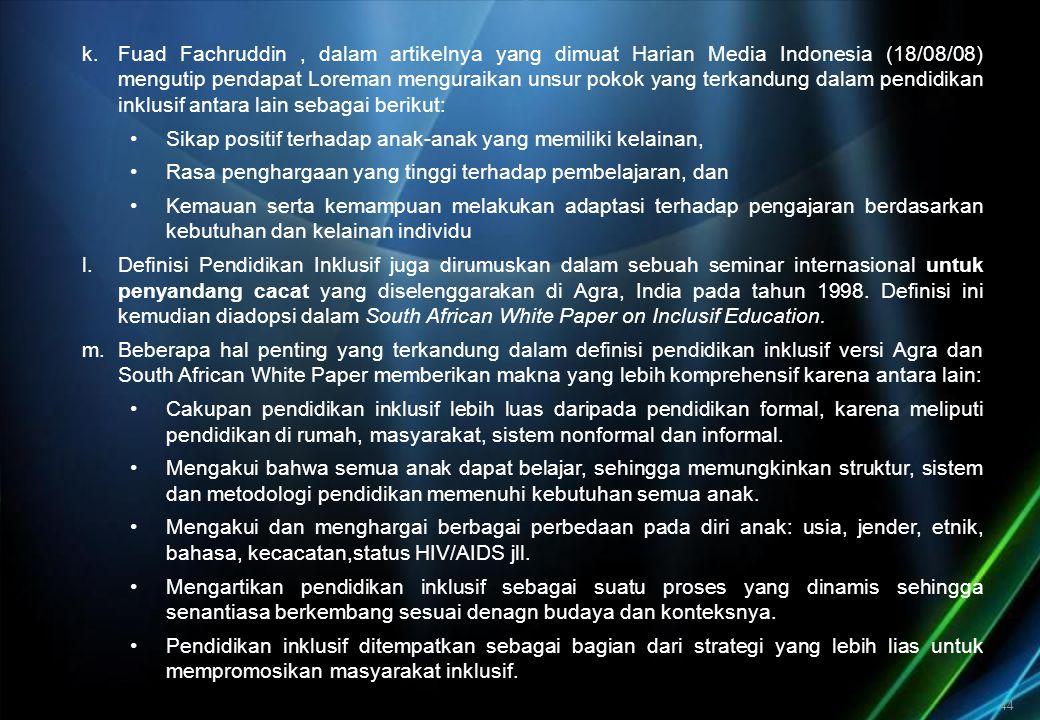 44 k.Fuad Fachruddin, dalam artikelnya yang dimuat Harian Media Indonesia (18/08/08) mengutip pendapat Loreman menguraikan unsur pokok yang terkandung