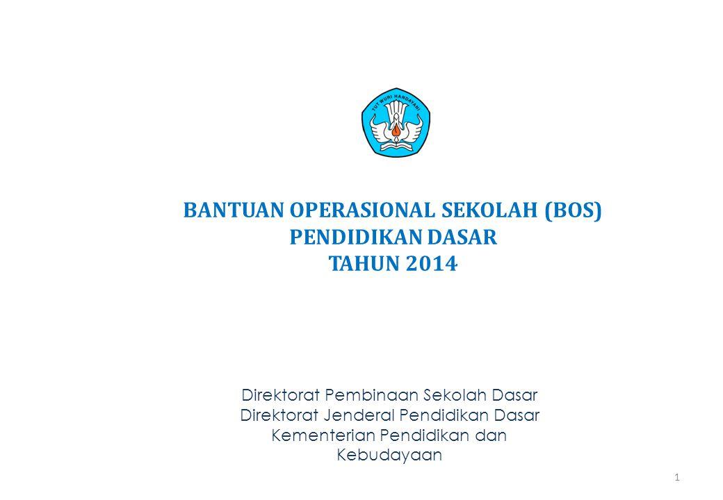 Prosedur Pelaksanaan dan Penggunaan Dana BOS D 22