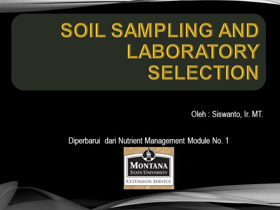  Objectives 1.describe soil sampling and handling procedures, 2.