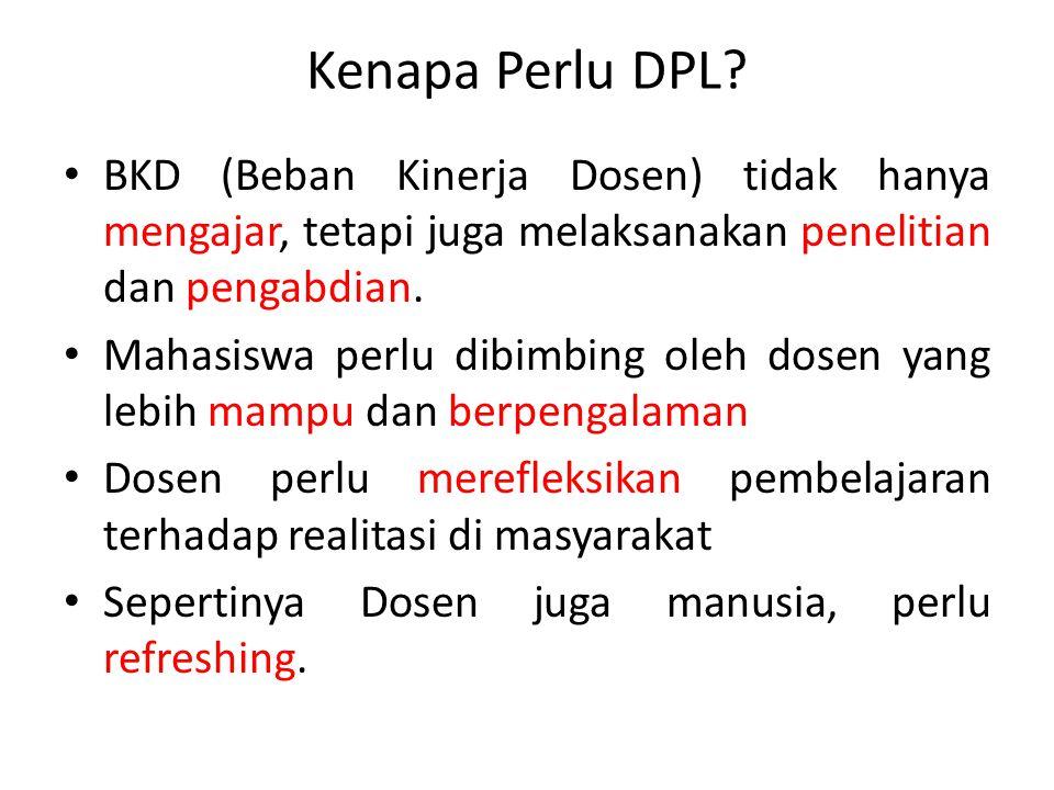 Kenapa Perlu DPL.