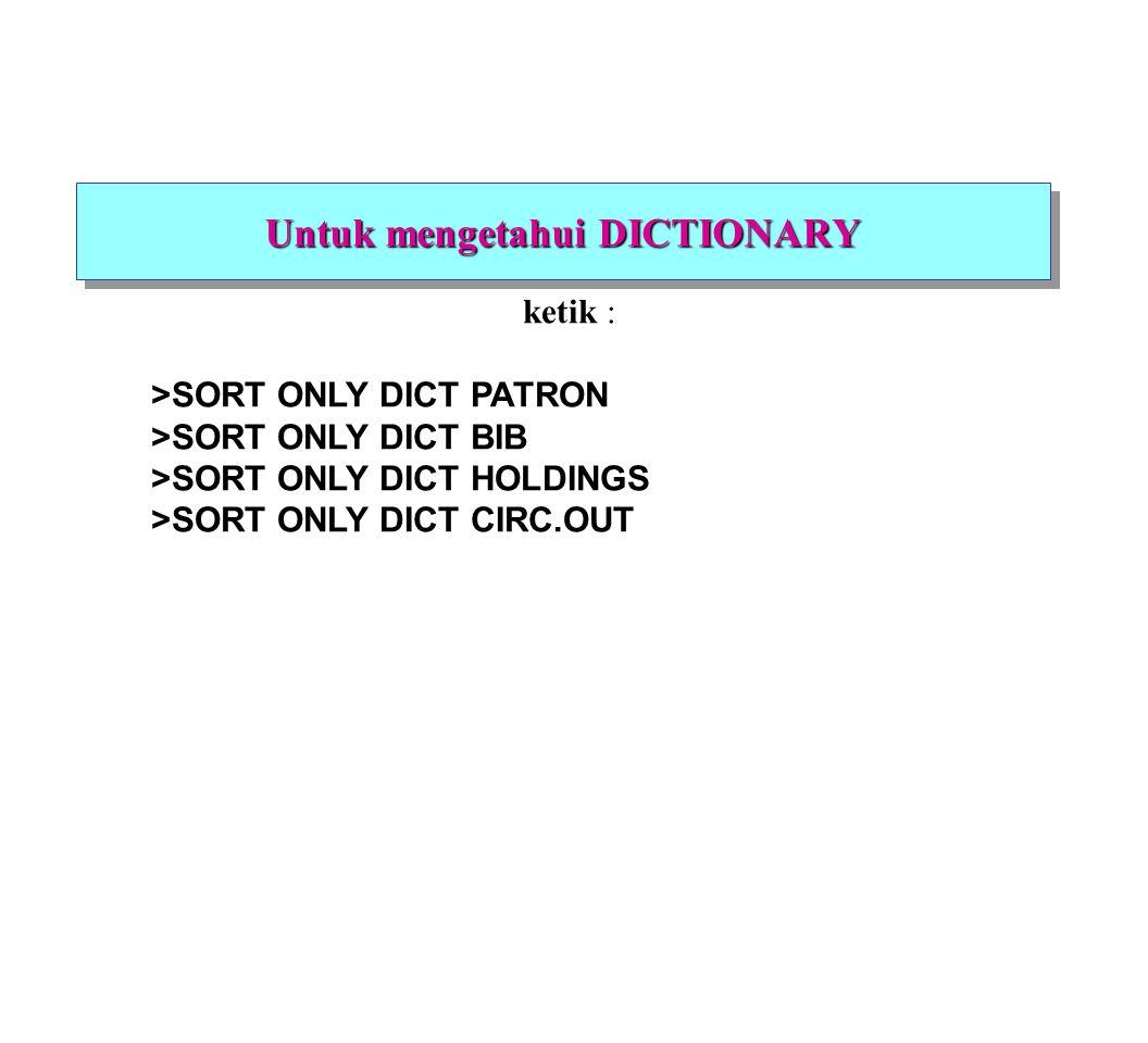 Ketentuan Recall 1.berada pada account yang sesuai 2.lakukan perintah hanya pada TCL (level 6) 3.gunakan huruf kapital 4.kata pertama perintah, misalnya: COUNT, LIST, SORT 5.harus dipisahkan dengan spasi 6.harus diakhiri dengan return 1.berada pada account yang sesuai 2.lakukan perintah hanya pada TCL (level 6) 3.gunakan huruf kapital 4.kata pertama perintah, misalnya: COUNT, LIST, SORT 5.harus dipisahkan dengan spasi 6.harus diakhiri dengan return