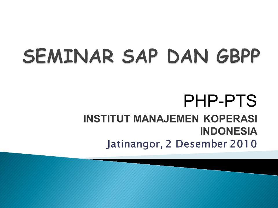 PHP-PTS INSTITUT MANAJEMEN KOPERASI INDONESIA Jatinangor, 2 Desember 2010