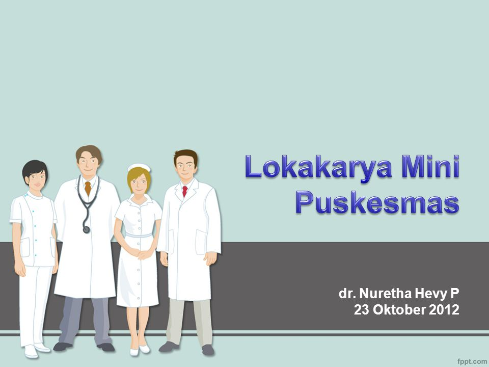 dr. Nuretha Hevy P 23 Oktober 2012