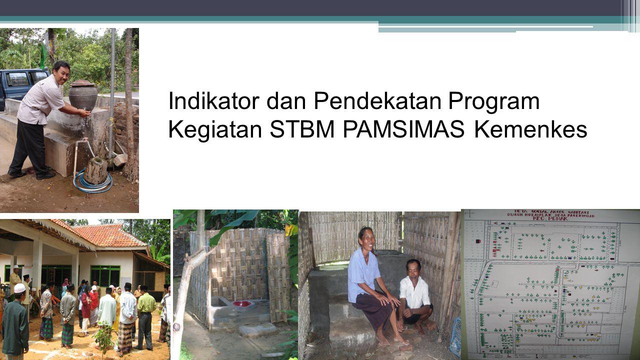 Indikator dan Pendekatan Program Kegiatan STBM PAMSIMAS Kemenkes