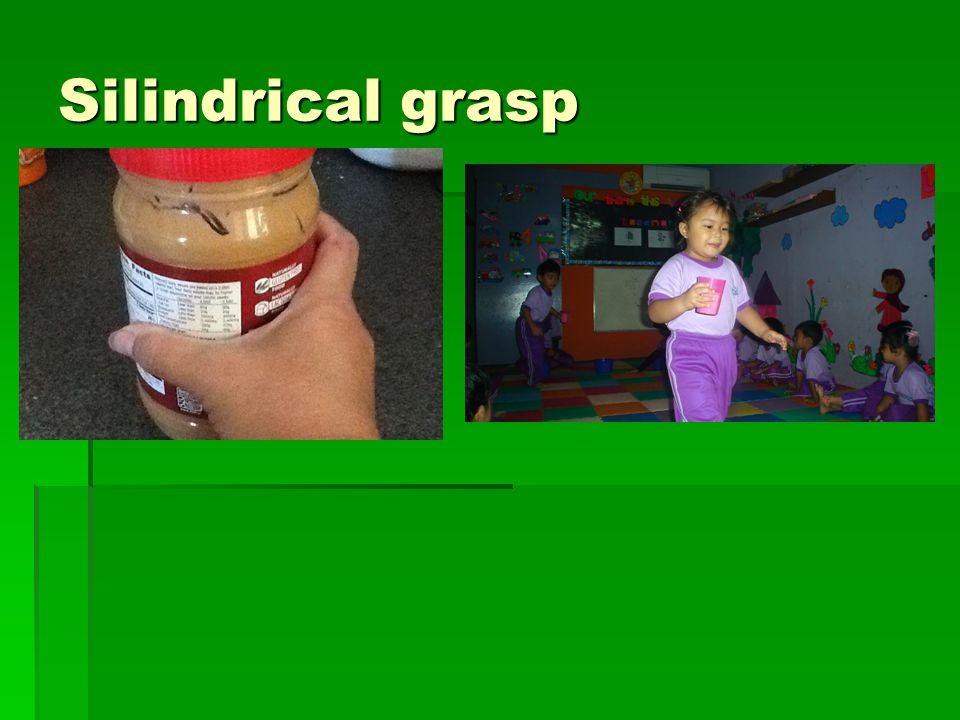 Silindrical grasp