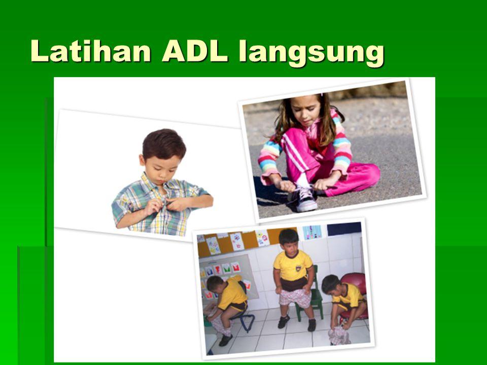Latihan ADL langsung