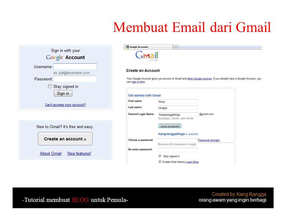 Kenapa memilih di Gmail?.