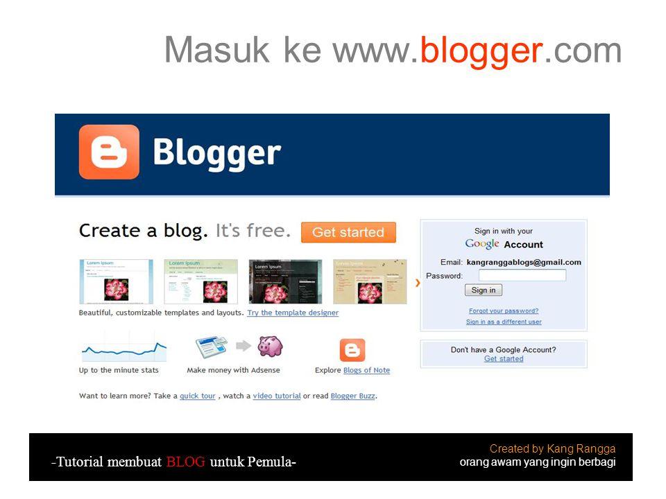 Posting Blog Selesai Created by Kang Rangga orang awam yang ingin berbagi -Tutorial membuat BLOG untuk Pemula-