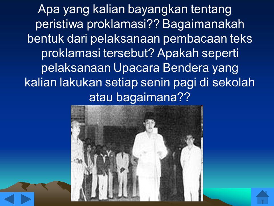 Bagaimana reaksi rakyat Indonesia menyambut peristiwa proklamasi.