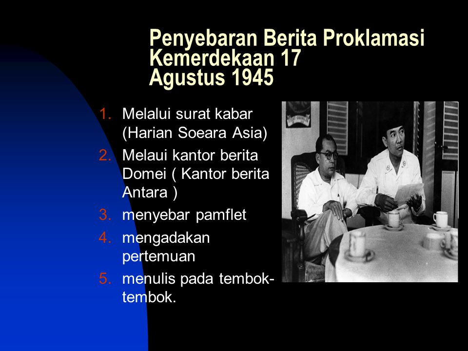 Sambutan Rakyat di Berbagai Daerah terhadap Proklamasi Kemerdekaan Indonesia a.