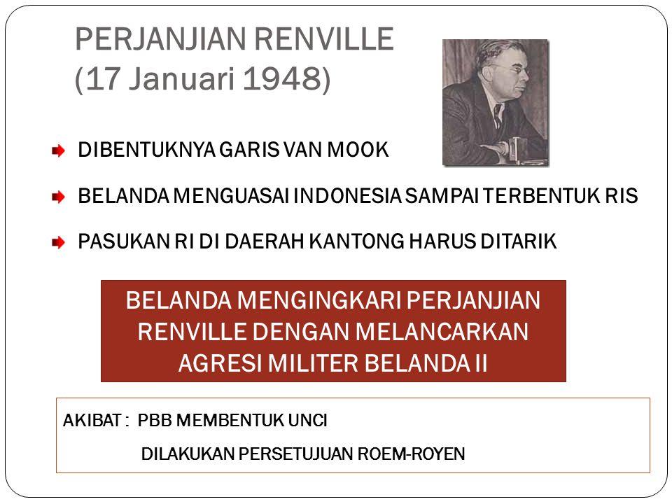 PERJANJIAN RENVILLE (17 Januari 1948) DIBENTUKNYA GARIS VAN MOOK BELANDA MENGUASAI INDONESIA SAMPAI TERBENTUK RIS PASUKAN RI DI DAERAH KANTONG HARUS D