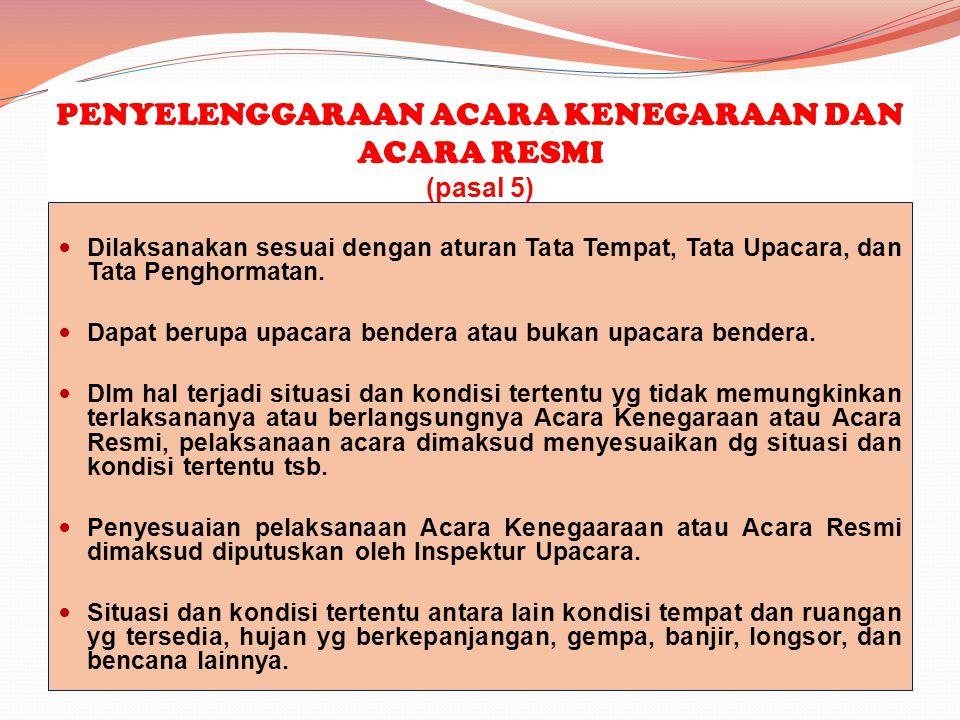TAMU NEGARA, TAMU PEMERINTAH, DAN/ATAU TAMU LEMBAGA NEGARA LAINNYA Tamu Negara, tamu pemerintah, dan/atau tamu lembaga negara lain yg berkunjung ke Negara Indonesia mendapat pengaturan keprotokolan sebagai penghormatan kepada negaranya sesuai dengan asas timbal balik, norma- norma, dan/atau kebiasaan dalam tata pergaulan internasional.