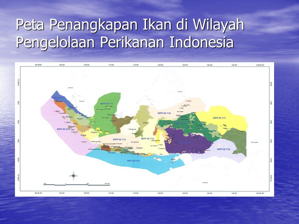 Peta Penangkapan Ikan di Wilayah Pengelolaan Perikanan Indonesia