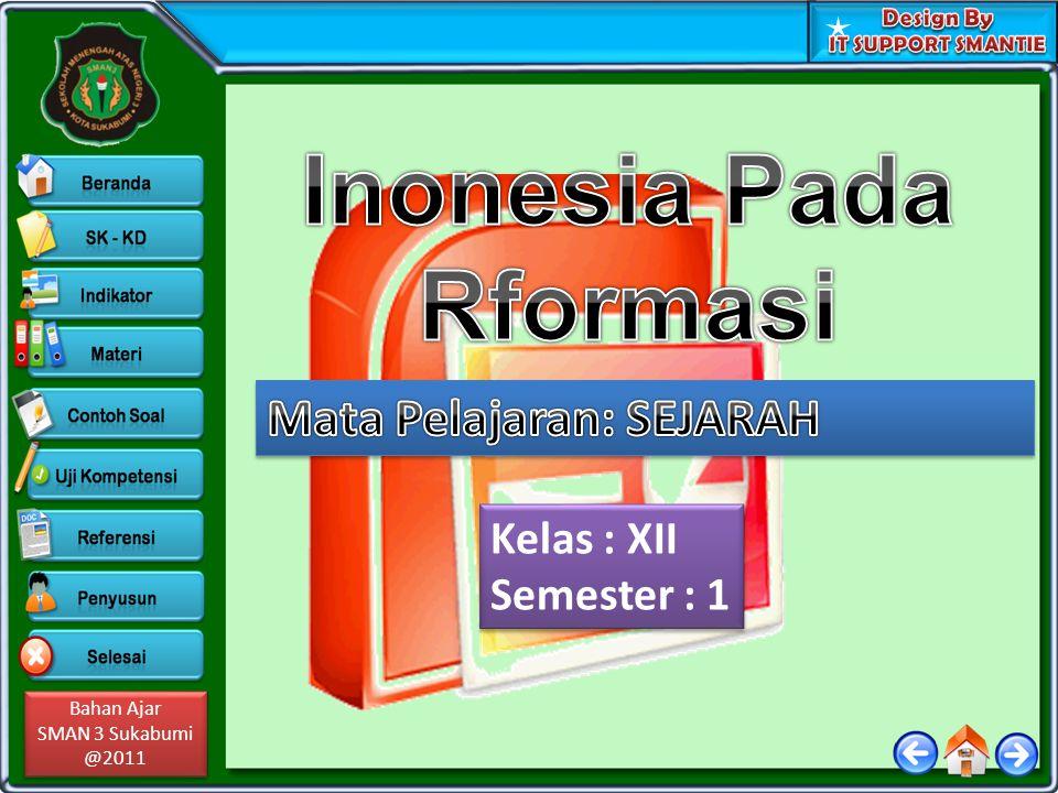 Bahan Ajar SMAN 3 Sukabumi @2011 Bahan Ajar SMAN 3 Sukabumi @2011 Kelas : XII Semester : 1 Kelas : XII Semester : 1