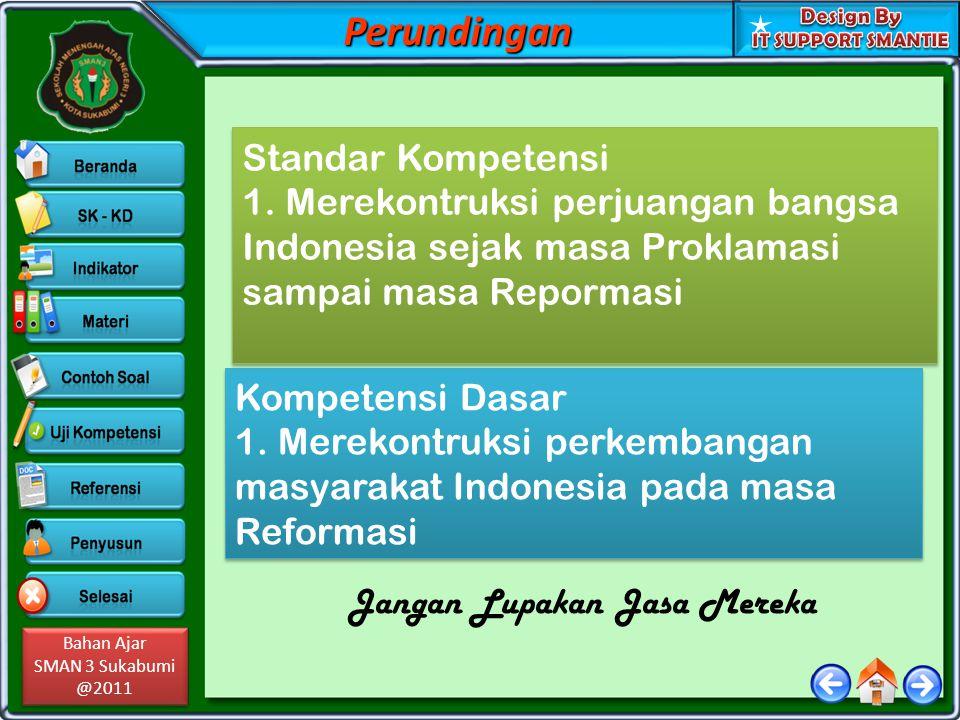 Bahan Ajar SMAN 3 Sukabumi @2011 Bahan Ajar SMAN 3 Sukabumi @2011Perundingan Standar Kompetensi 1.