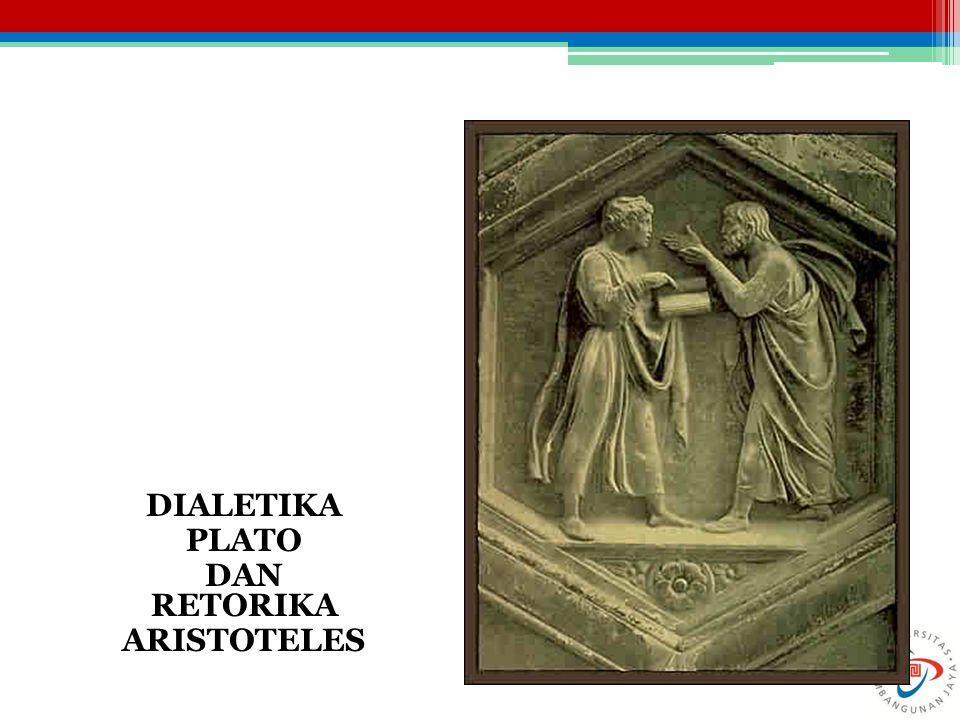 DIALETIKA PLATO DAN RETORIKA ARISTOTELES