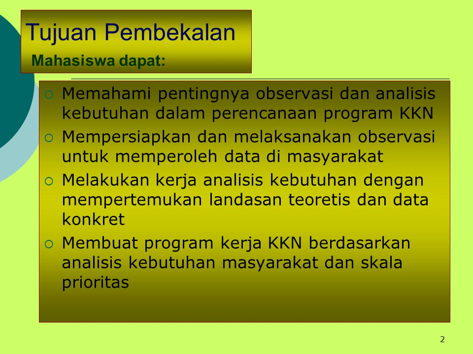 1 OBSERVASI DAN ANALISIS KEBUTUHAN MASYARAKAT Burhan Nurgiyantoro LPM-UNY 22 Juni 2007
