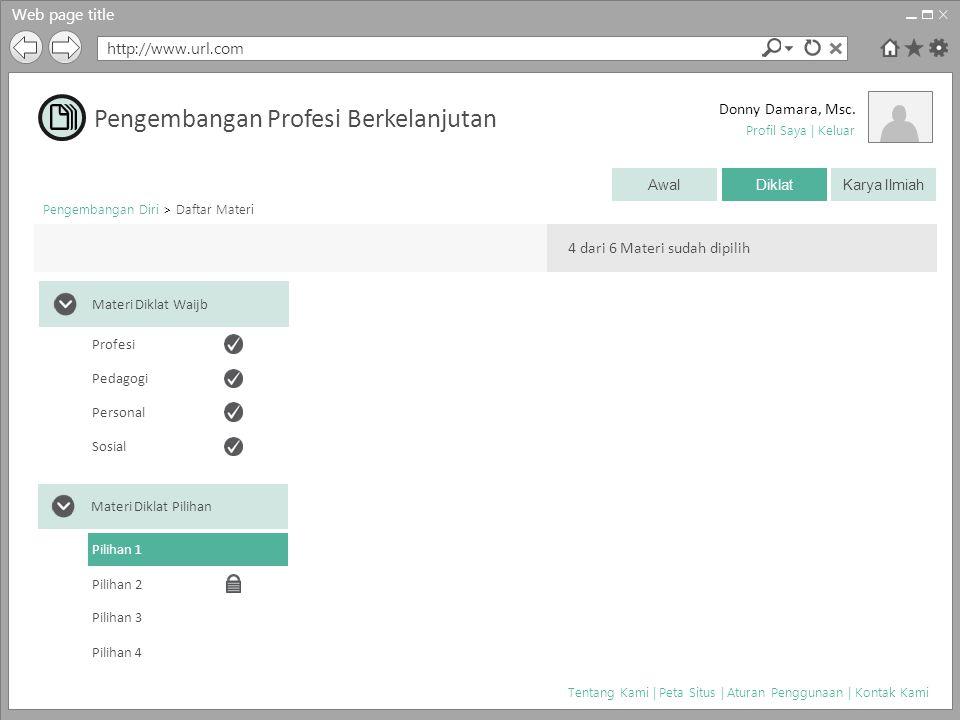 Web page title http://www.url.com Donny Damara, Msc. Pengembangan Diri > Daftar Materi Tentang Kami | Peta Situs | Aturan Penggunaan | Kontak Kami Pro