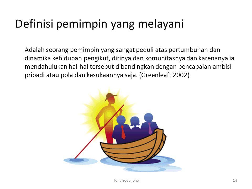 Definisi pemimpin yang melayani Adalah seorang pemimpin yang sangat peduli atas pertumbuhan dan dinamika kehidupan pengikut, dirinya dan komunitasnya