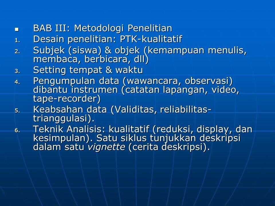 BAB III: Metodologi Penelitian BAB III: Metodologi Penelitian 1.