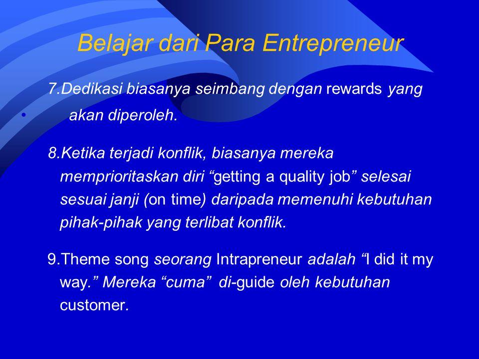 """7.Dedikasi biasanya seimbang dengan rewards yang akan diperoleh. 8.Ketika terjadi konflik, biasanya mereka memprioritaskan diri """"getting a quality job"""