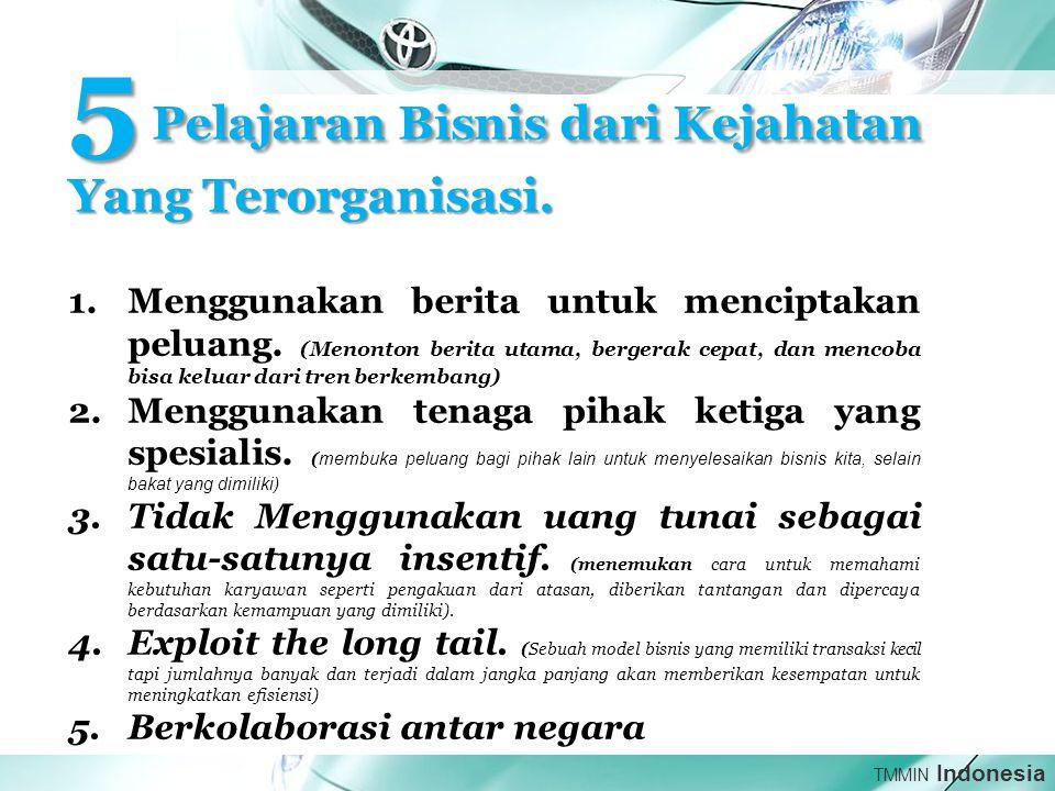 TMMIN Indonesia 5 Pelajaran Bisnis dari Kejahatan Yang Terorganisasi.