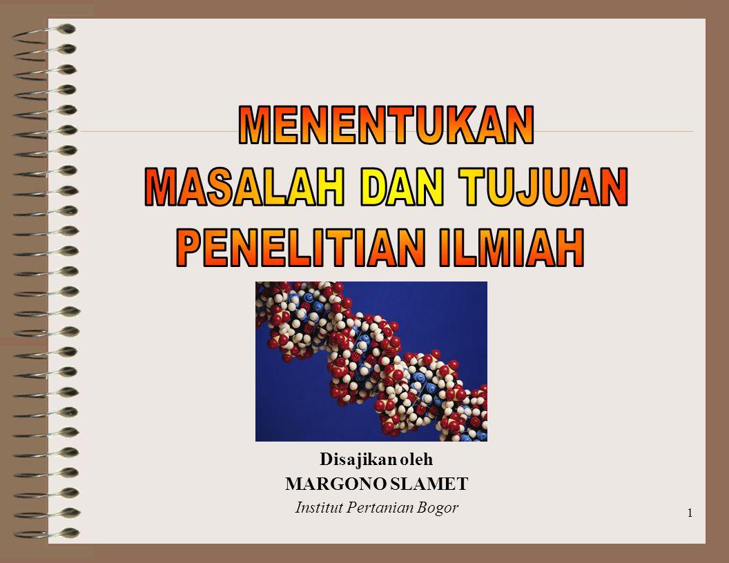 1 Disajikan oleh MARGONO SLAMET Institut Pertanian Bogor