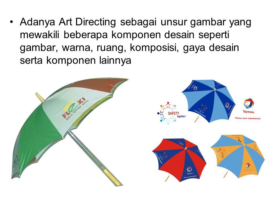 Adanya Art Directing sebagai unsur gambar yang mewakili beberapa komponen desain seperti gambar, warna, ruang, komposisi, gaya desain serta komponen l