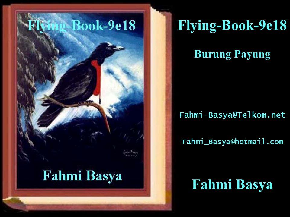 Flying-Book-9e18 Burung Payung Fahmi-Basya@Telkom.net Fahmi_Basya@hotmail.com Fahmi Basya
