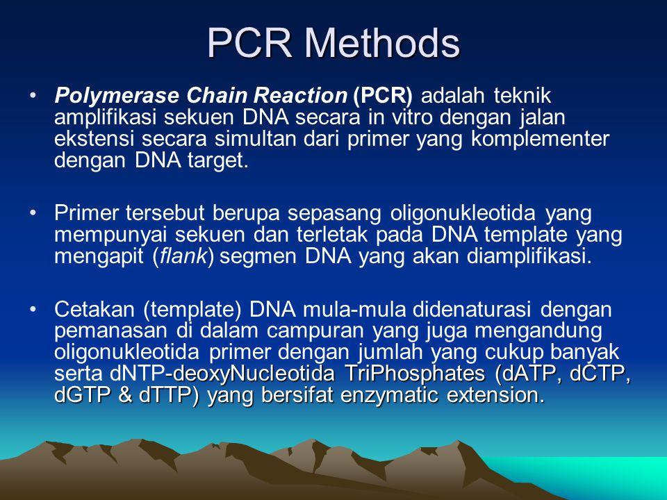 Polymerase Chain Reaction (PCR) adalah teknik amplifikasi sekuen DNA secara in vitro dengan jalan ekstensi secara simultan dari primer yang komplement
