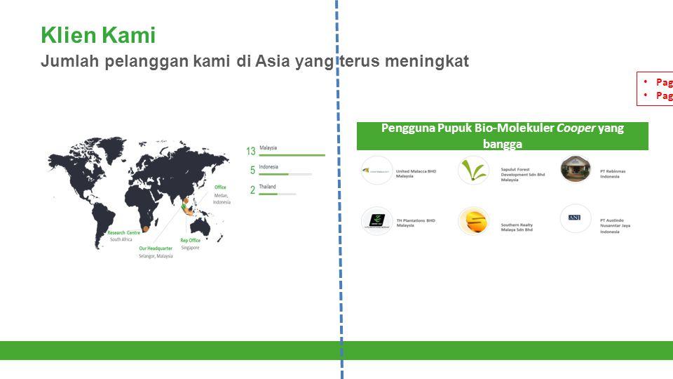 Klien Kami Jumlah pelanggan kami di Asia yang terus meningkat Pengguna Pupuk Bio-Molekuler Cooper yang bangga Page 13 on left Page 14 on right