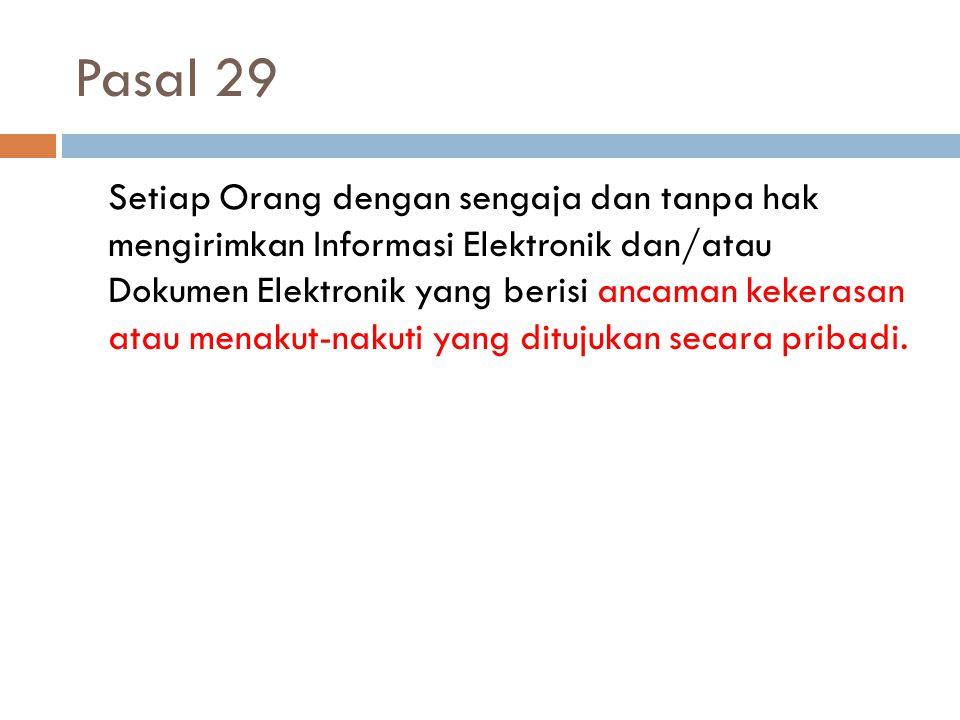 Pasal 33 Setiap Orang dengan sengaja dan tanpa hak atau melawan hukum melakukan tindakan apa pun yang berakibat terganggunya Sistem Elektronik dan/atau mengakibatkan Sistem Elektronik menjadi tidak bekerja sebagaimana mestinya.