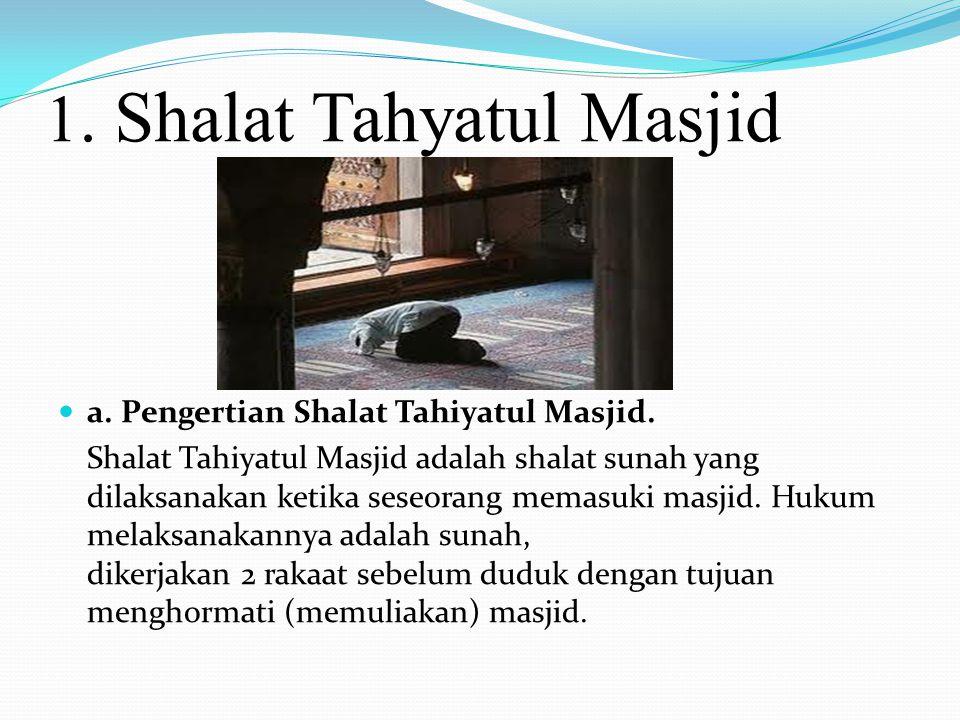 """B. Macam """" Sholat Sunnah Munfarid Adapun Macam"""" Shalat Munfarid, Antara lain: Shalat Tahyatul Masjid Shalat Tahajud Shalat Dhuha Shalat Rawatib Dan La"""
