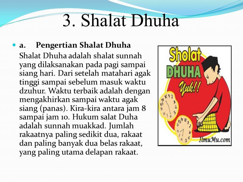 2. Shalat Tahajud a. Pengertian Shalat Tahajud Shalat Tahajud adalah shalat sunah yang dikerjakan pada malam hari setelah shalat Isya' sampai menjelan
