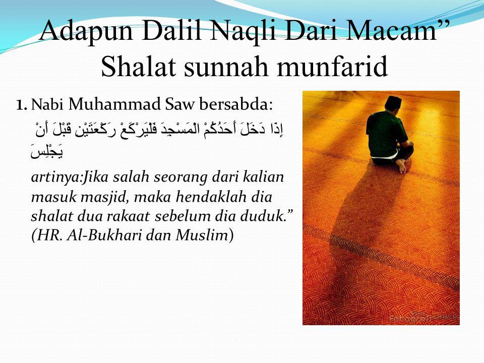Tata Cara Shalat sunnah Munfarid Cara shalat sunnah Munfarid Hampir sama dengan shalat pada umumnya, Yang berbeda Hanya Dilakukan tidak berjamaah, nia