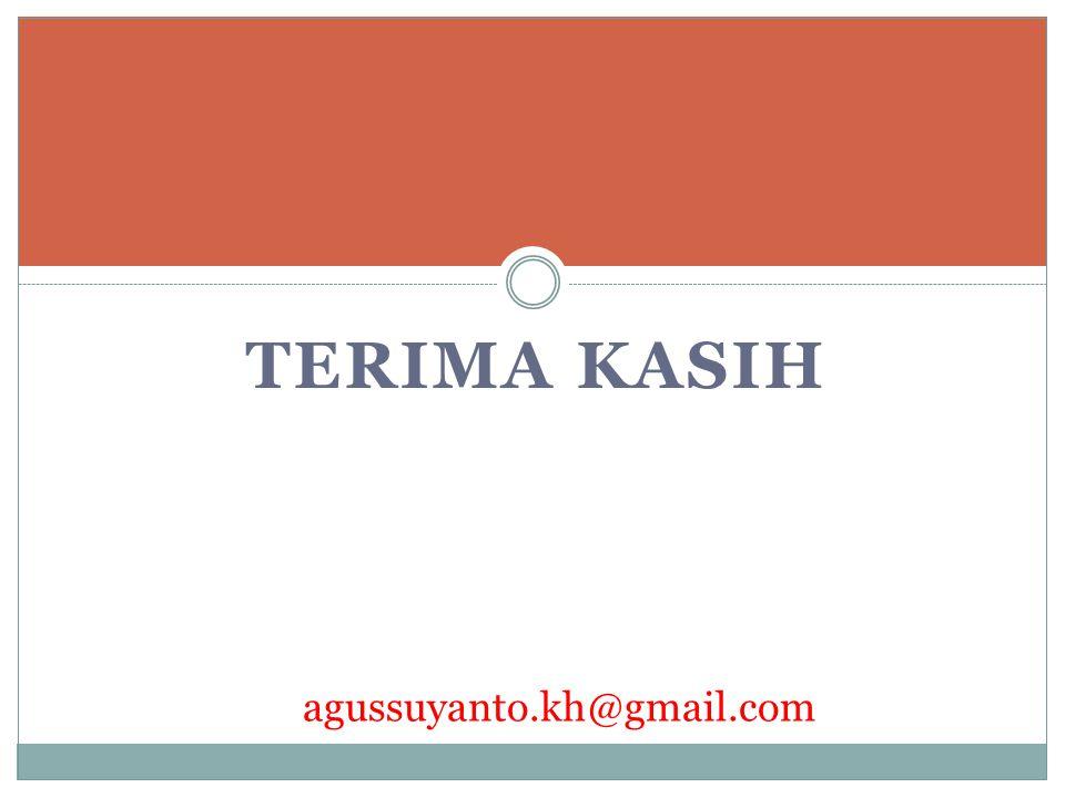 agussuyanto.kh@gmail.com TERIMA KASIH