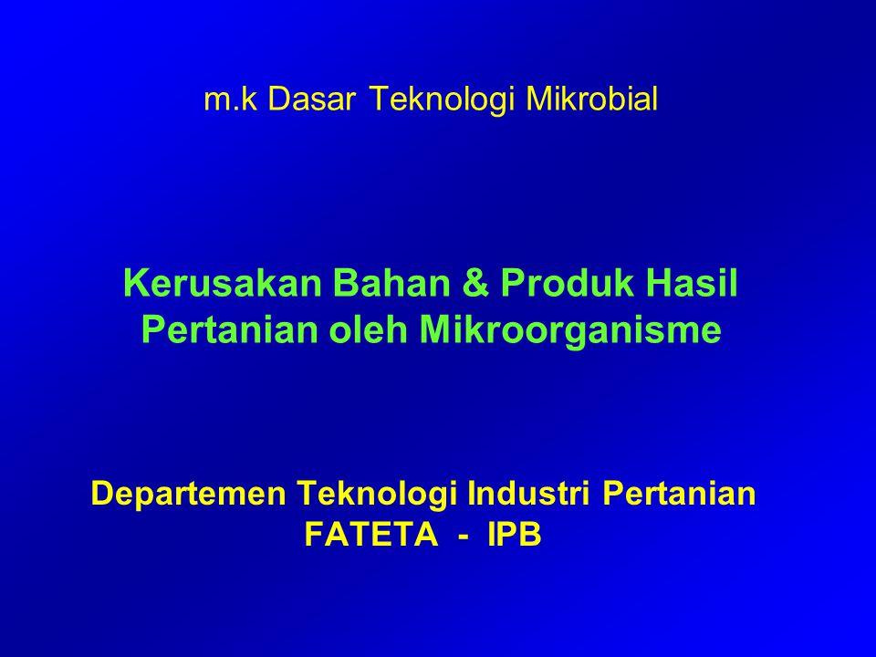 SAYUR-SAYURAN DAN BUAH-BUAHAN Penyebab kerusakan : 1.Faktor fisik 2.Aktivitas enzim dalam bahan 3.Kebusukab mikrobiologis 4.Kombinasi dari ketiga hal di atas Kebusukan mikrobiologis dlm sayur-buah : 1.Patogen tanaman 1.Organisme saprofit Tipe Umum kebusukan mikrobiologis : 1.Bacterial soft rot : memfermentasi pektin shg lunak, seperti terendam air, bau busuk (Erwinia carotovora, dll) 2.Gray mold rot : kerusakan oleh kapang dg miselia abu-abu karena kelembaban dan suhu hangat ( Botytris cinerea, dkk) 3.Rhizopus soft rot : bahan menjadi lunak seperti bubur, sporangia berwarna hitam akan menutupi permukaan (Rhizopus nigricans) 4.Anthrachnese : bercak-bercak hitam pada daun atau buah (Colletotrichum lindemuthianum) 5.Alternaria rot : yang diserang akan berubah warna menjadi hijau kecoklatan hingga coklat atau hitam (Alternaria)