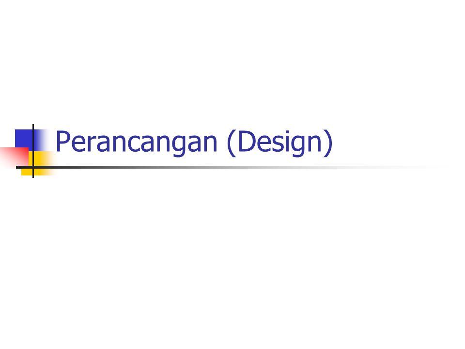 Perancangan (Design)