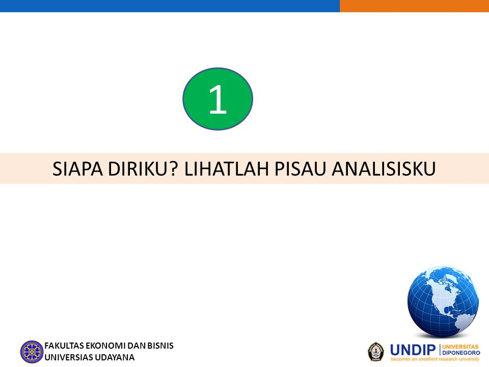 FAKULTAS EKONOMI DAN BISNIS UNIVERSIAS UDAYANA Skenario Kelp 2.