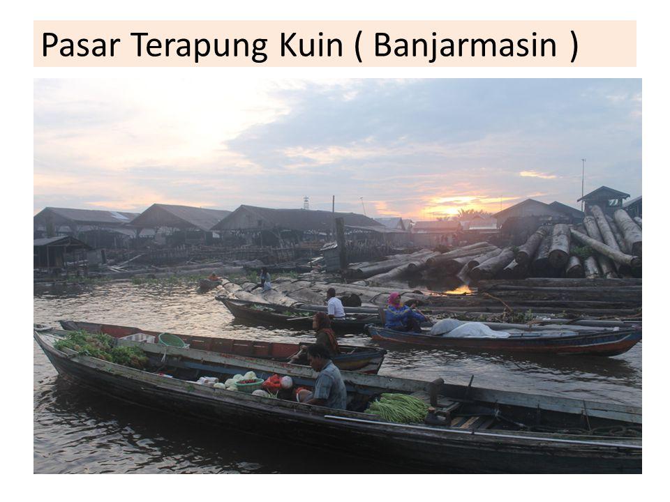 Pasar Terapung Kuin ( Banjarmasin )