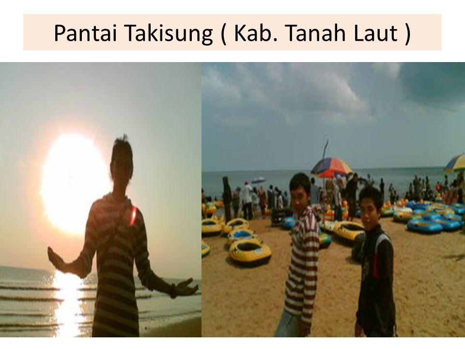 Pantai Takisung ( Kab. Tanah Laut )
