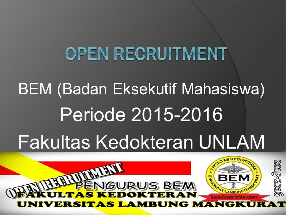 BEM (Badan Eksekutif Mahasiswa) Periode 2015-2016 Fakultas Kedokteran UNLAM