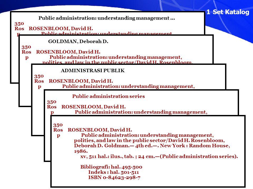 Slide 8 Public administration: understanding management... 350 Ros ROSENBLOOM, David H. p Public administration: understanding management, polities, a