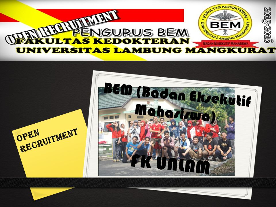 Open Recruitment BEM (Badan Eksekutif Mahasiswa) FK UNLAM